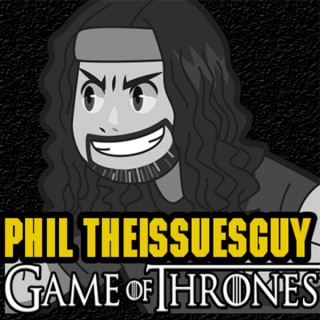 Phil's Recap and Review With Phil TheIssuesGuy » Game Of Thrones Recaps
