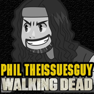 Phil's Recap and Review With Phil TheIssuesGuy » The Walking Dead Recaps