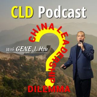 China Leadership Dilemma Podcast