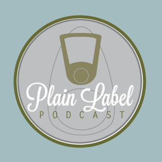 Plain Label Podcast
