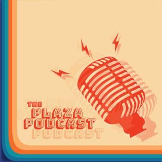 Plaza Podcast