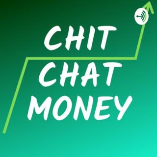 Chit Chat Money