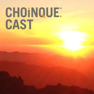 ChoinqueCast