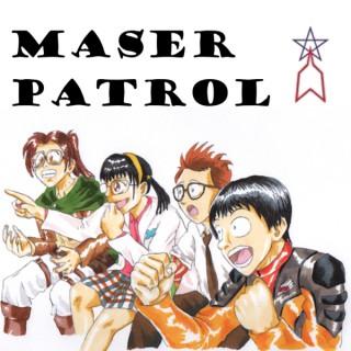 Podcast – Maser Patrol