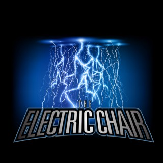 Podcast – The Electric Chair
