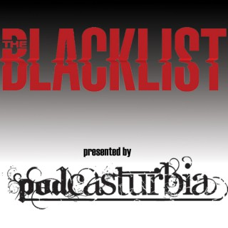 PodCasturbia's The Blacklist Podcast