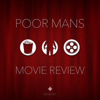 Poor Man's Movie Review