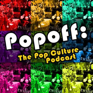 POPOFF: The Geek Culture Podcast - Geeksradio.com