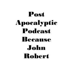 Post Apocalyptic Podcast