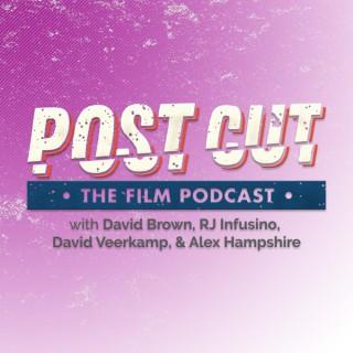 PostCut - The Film Podcast