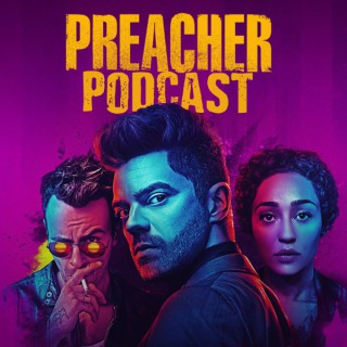 Preacher Podcast - dedicated to the Preacher TV series on AMC