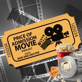 Price of Admission Movie Podcast