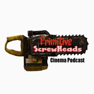 Primitive Screwheads Podcast