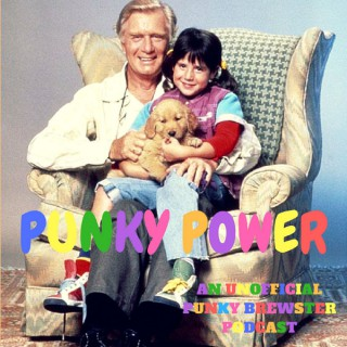 Punky Power: An Unofficial Punky Brewster Podcast and Together, We're Gonna Find Our Way:  An Unofficial Silver spoons Podcas