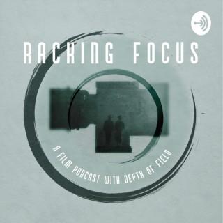 Racking Focus Podcast