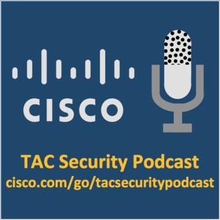 Cisco TAC Security Podcast Series