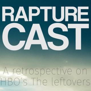 Rapturecast, A Retrospective on HBOs The Leftovers