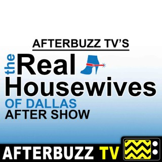 Real Housewives of Dallas Reviews and After Show - AfterBuzz TV