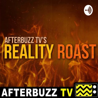 Reality Roast - AfterBuzz TV