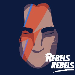 Rebels Rebels Podcast
