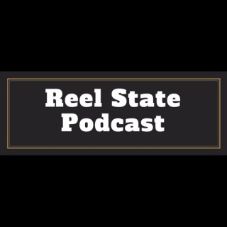 Reel State Podcast