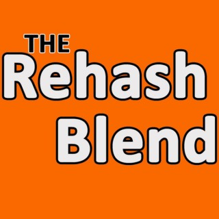 Rehash Blend's Podcast