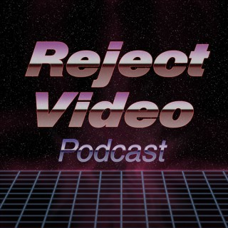 Reject Video Podcast
