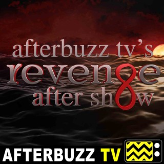 Revenge Reviews and After Show - AfterBuzz TV