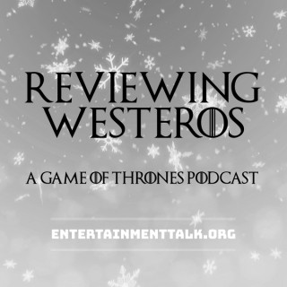 Reviewing Westeros: Game Of Thrones