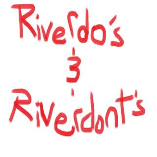 Riverdo's and Riverdon'ts