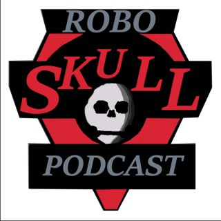 RoboSkullCast: A Robotech Podcast