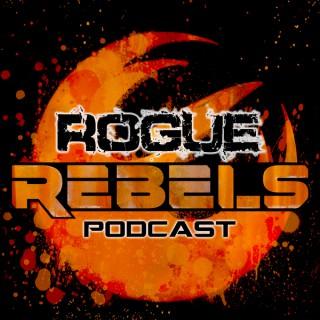 Rogue Rebels Podcast