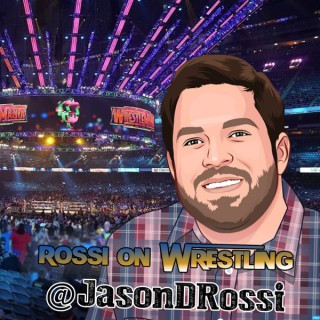 Rossi On Wrestling