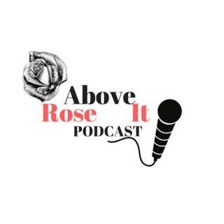RoveAboveIt Podcast