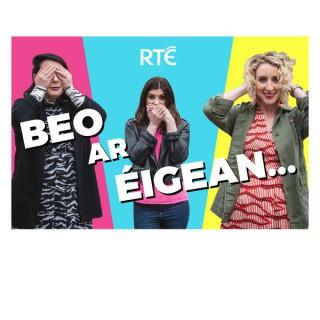 RTÉ - Beo Ar Éigean