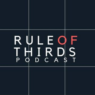Rule of Thirds: Arts and Culture Podcast with a Film Emphasis