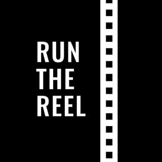 Run the Reel