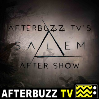 Salem Reviews and After Show - AfterBuzz TV