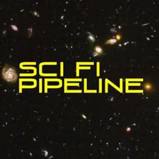 Sci Fi Pipeline