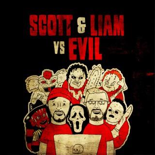 Scott & Liam Vs Evil