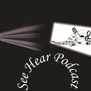 See Hear Music Film Podcast