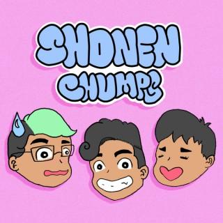 Shonen Chumps // Anime Podcast!