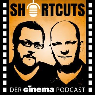 Shortcuts - Cinema Podcast - Film- & Serien-Hits