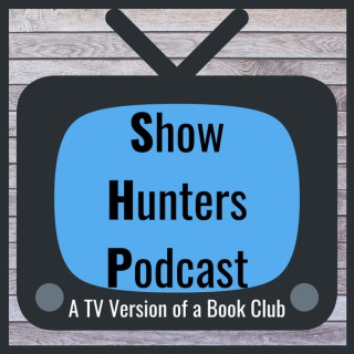 Show Hunters Podcast