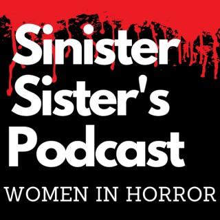Sinister Sisters: Women In Horror