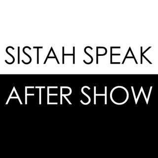 Sistah Speak: After Show