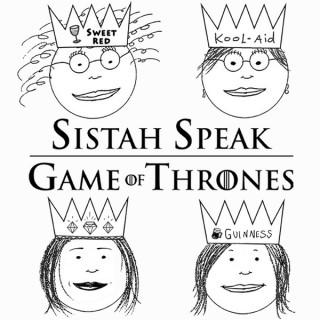 Sistah Speak: Game of Thrones
