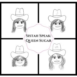 Sistah Speak: Queen Sugar