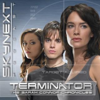 SkyNext Podcast | Terminator: The Sarah Connor Chronicles