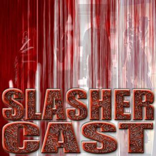 SlasherCast